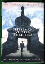Seitsemän vuotta Tiibetissä - Elämäni Dalai Laman hovissa