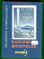 Helsingin olympialaiset - radiomies muistelee