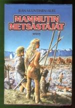 Maan lapset 3 - Mammutin metsästäjät