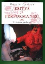 Esitys ja performanssi - Kriittinen johdatus