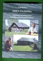 Isien sanoma - Tutkielma karjalaisesta ja inkeriläisestä kansankulttuurista