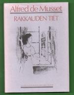 Rakkauden tiet - Kaksi novellia