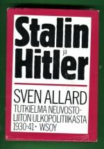 Stalin ja Hitler - Tutkielma Neuvostoliiton ulkopolitiikasta vuosina 1930-1941