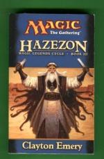 Magic: The Gathering - Magic Legends Cycle 3: Hazezon