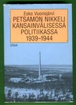 Petsamon nikkeli kansainvälisessä politiikassa 1939-1944