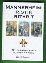 Mannerheim-ristin ritarit - 191 suomalaista sotasankaria