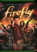 Firefly: The Official Companion - Volume One