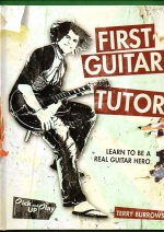 First Guitar Tutor - Learn to Be a Real Guitar Hero