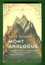 Mont Analogue - Vertauskuvallisesti todenperäinen ja epäeuklidinen vuoristoseikkailukertomus