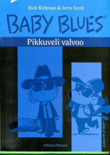 Baby Blues - Pikkuveli valvoo