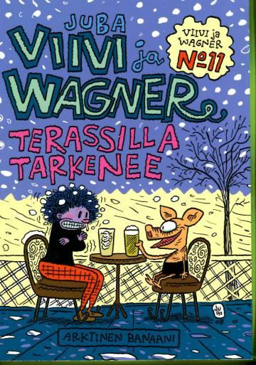 Viivi ja Wagner 11 - Terassilla tarkenee