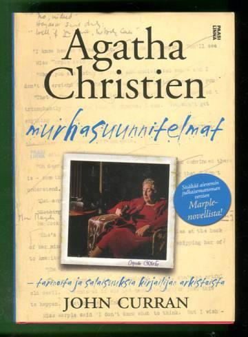 Agatha Christien murhasuunnitelmat - Tarinoita ja salaisuuksia kirjailijan arkistoista