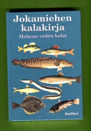 Jokamiehen kalakirja - Makean veden kalat