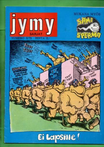 VARASTOTYHJENNYS Jymy 3/75