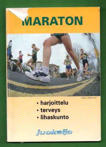 Maraton - Harjoittelu, terveys, lihaskunto