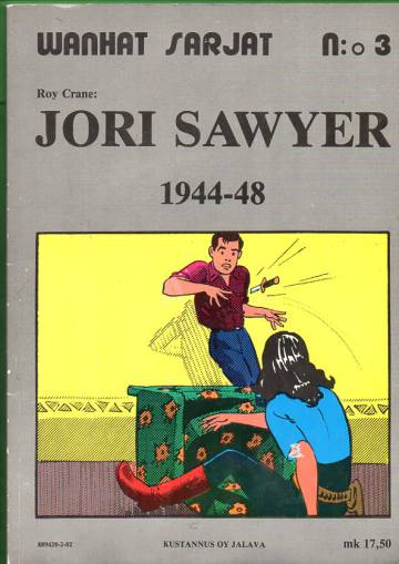 Wanhat sarjat 3 - Jori Sawyer 1944-48