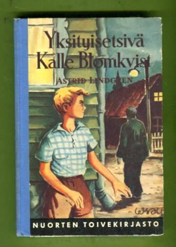 Yksityisetsivä Kalle Blomkvist - Nuorisoromaani (Nuorten toivekirjasto 97)