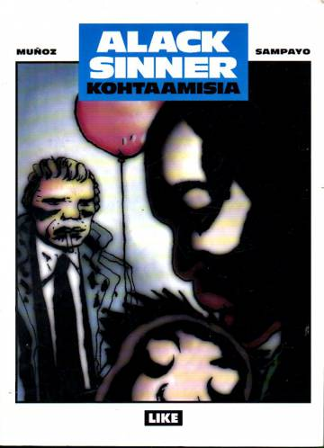 Alack Sinner - Kohtaamisia