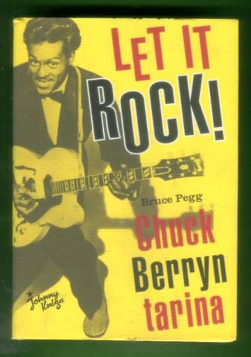 Let it rock! - Chuck Berryn tarina