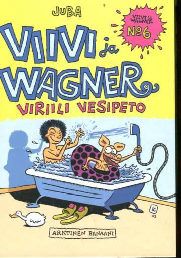 Viivi ja Wagner 6 - Viriili vesipeto (sid.)