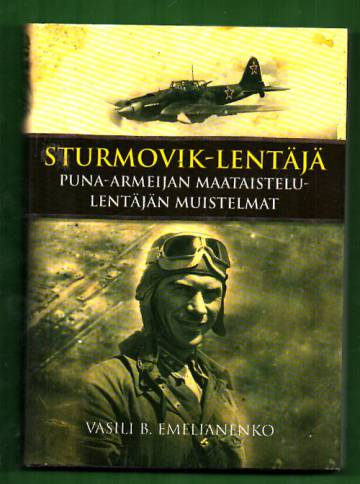 Sturmovik-lentäjä - Puna-armeijan maataistelulentäjän muistelmat