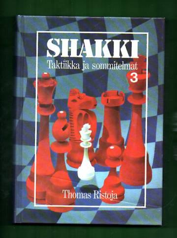 Shakki 3 - Taktiikka ja sommitelmat