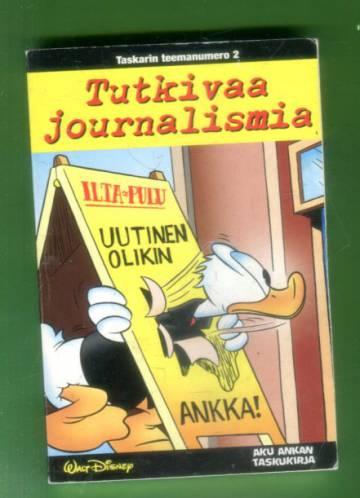 Taskarin teemanumero 2 - Tutkivaa journalismia (Aku Ankan taskukirja)