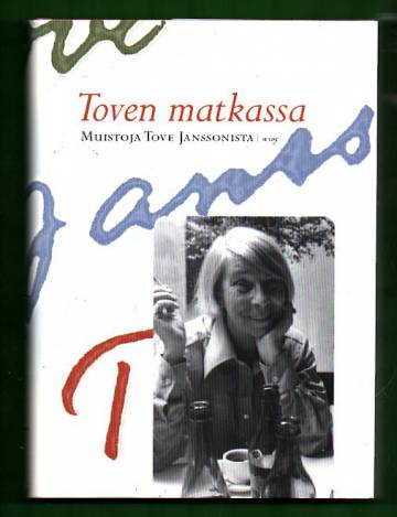 Toven matkassa - Muistoja Tove Janssonista