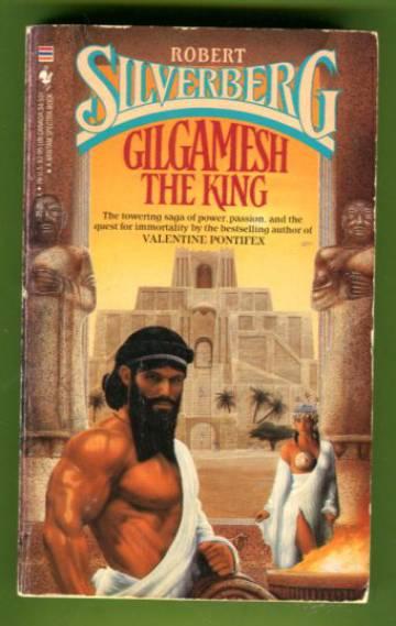 Gilgamesh the King