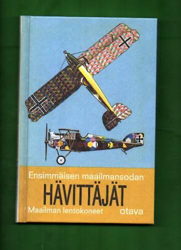 Maailman lentokoneet - Ensimmäisen maailmansodan hävittäjät sekä rynnäkkö- ja harjoituskoneet