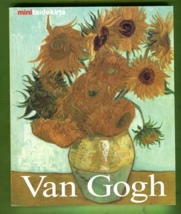 Vincent Van Gogh - Elämä ja tuotanto (mintaidekirja)