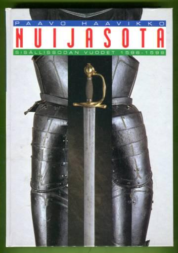 Nuijasota - Sisällissodan vuodet 1596-1599