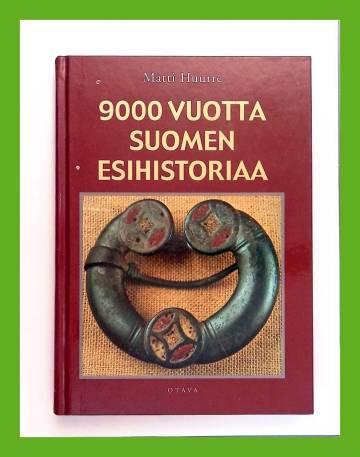9000 vuotta Suomen esihistoriaa