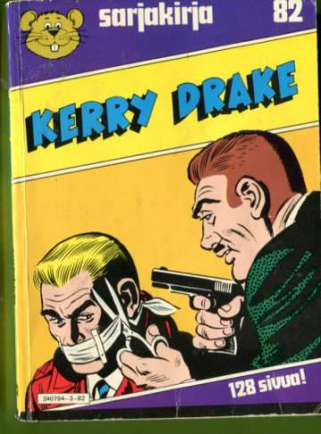 Semicin sarjakirja 82 - Kerry Drake
