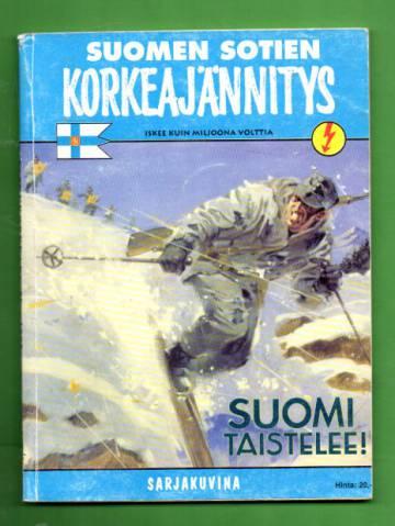 Korkeajännitys 8B/98 - Suomen sotien korkeajännitys: Suomi taistelee!