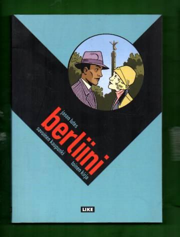 Berliini 2 - Savuinen kaupunki