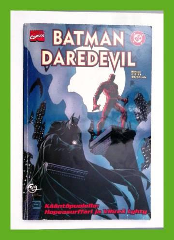 Batman ja Daredevil / Vihreä Lyhty ja Hopeasurffari