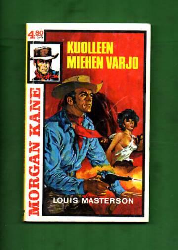 Morgan Kane 37 - Kuolleen miehen varjo