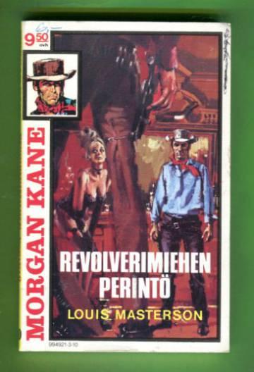 Morgan Kane 10 - Revolverimiehen perintö