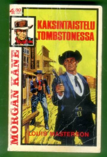 Morgan Kane 23 - Kaksintaistelu Tombstonessa