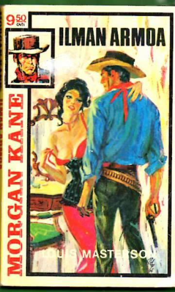 Morgan Kane 1 - Ilman armoa