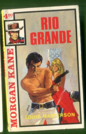 Morgan Kane 17 - Rio Grande