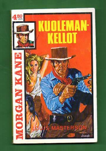 Morgan Kane 33 - Kuolemankellot