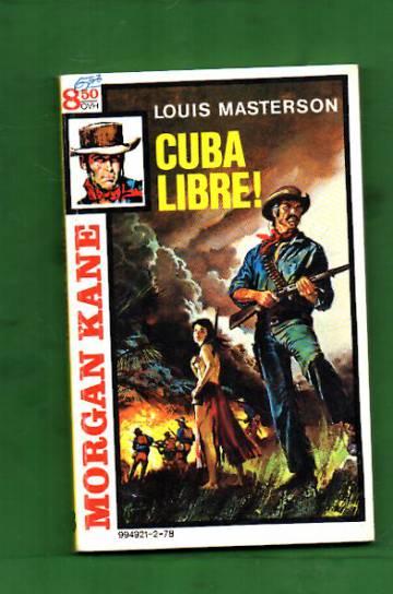 Morgan Kane 78 - Cuba libre!