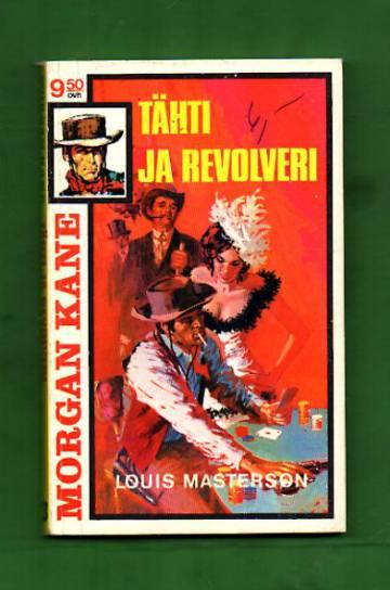 Morgan Kane 3 - Tähti ja revolveri
