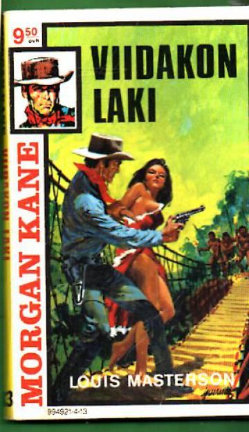 Morgan Kane 13 - Viidakon laki