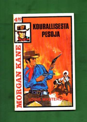 Morgan Kane 43 - Kourallisesta pesoja