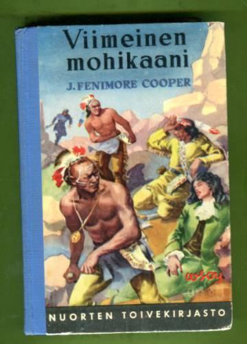 Viimeinen mohikaani - Kertomus vuodelta 1757 (Nuorten toivekirjasto 40)