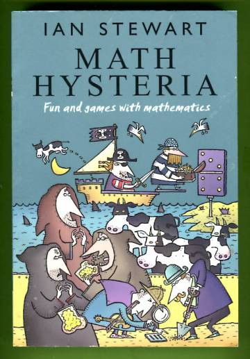 Math Hysteria - Fun and Games with Mathematics