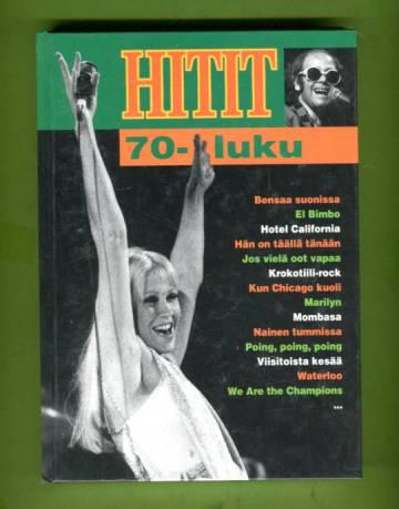 Hitit - 70-luku